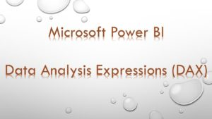 Power BI Desktop DAX advanced